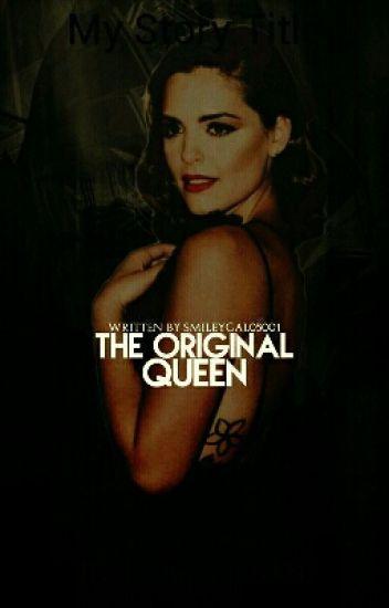 The Original Queen. (Klaus Mikaelson Fanfiction)
