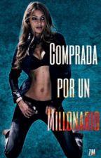 COMPRADA POR UN MILLONARIO ~Zayn~ by MaliksWife