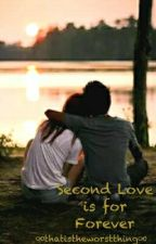 Second Love is for forever by happybruh