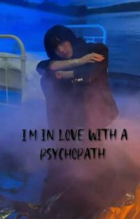 I'm In Love With a Psychopath  by GoJoieDeVivre