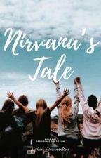 Nirvana's Collection: Nirvana's Tale [1] (EDITING) by nirvanaxrose
