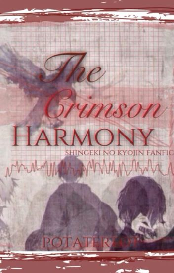 The Crimson Harmony (Shingeki no Kyojin/Attack on Titan fanfic)