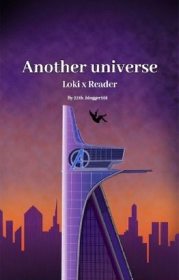 Another Universe: Loki x Reader