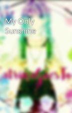 My Only Sunshine by aphmango_po