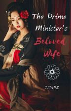 The Prime Minister's Beloved Wife by 7174PK