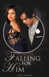 Falling For Him by Sydney_Sheridan