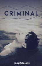 Criminal [Hopemin] by JongZeloLove