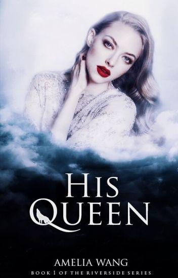His Queen ✔
