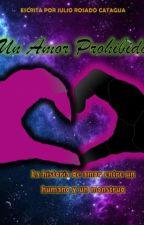 Un Amor Prohibido by smertz318