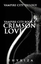 Vampire City 3: Crimson Love by Thyriza