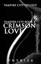 Vampire City 3: Crimson Love by Thyriza