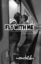 Fly With Me(Shqip) ✅ by moonchildvx
