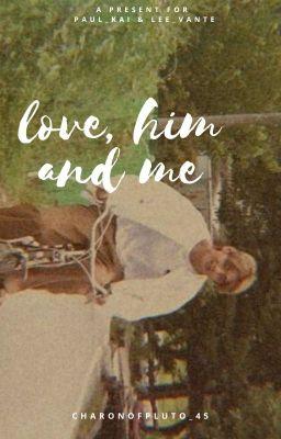 Đọc truyện [Shortfic] /// Vhope /// Tình yêu , Gã và Em