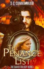 THE PENANCE LIST (Book I of THE DAVID TRILOGY) by SCCunningham