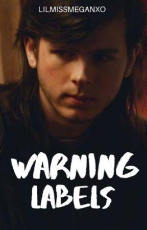 Warning Labels by lilmissmeganxo