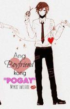 Ang Boyfriend Kong Pogay by angelaaai_17
