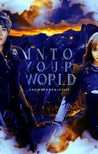 Into your world ✅ #Wattys2017 by SnowSparksJoviie