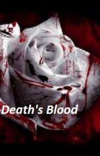 Death's Blood by HowiedeGuzman9