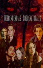 Descendencias sobrenaturales by sofiahdzv11