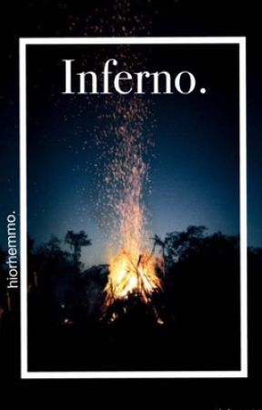 Inferno (on hold) || hemmings. by hiorhemmo