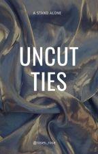 Uncut Ties by universal_flowers