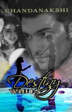 Destiny waits- Chandanakshi by chandanakshi