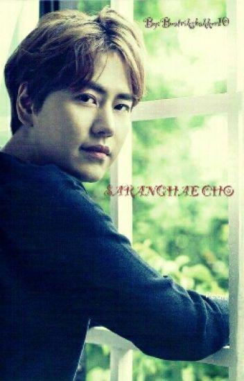 Saranghae Cho [On Going]