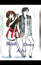 Shoot Down ¤ by Sakura_Klein