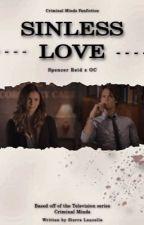 Sinless Love - Spencer Reid by Cece20102