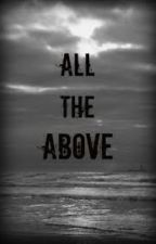 All The Above (a josh hutcherson love story) by Cryaotic_PTV