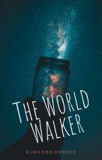 The World Walker by Runedbooknerd