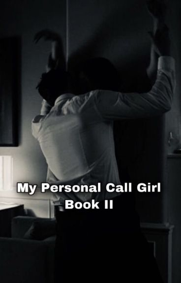 My Personal Call Girl II [ The Domino Scars ]