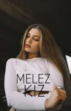 MELEZ KIZ  by __ArmiN_