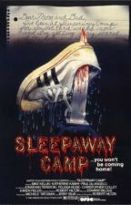Sleepaway Camp by BladesOfGrace