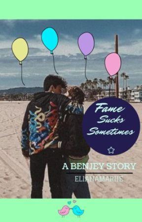 Fame Sucks Sometimes - A Benjey Story by elianamariie