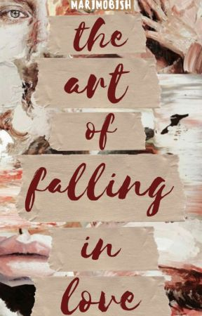 The Art of Falling In Love by Marimobish