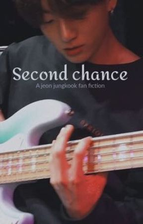 Second chance (JK X READER) by sfttaeguk