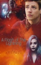 A Flash of The Lightning by childoftime
