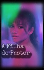A Filha do Pastor  by _atl4s