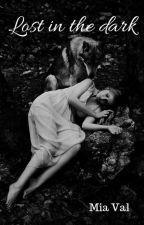 Lost in the dark by blood-str-123