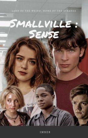 smallville : sense by TheStardustWarrior