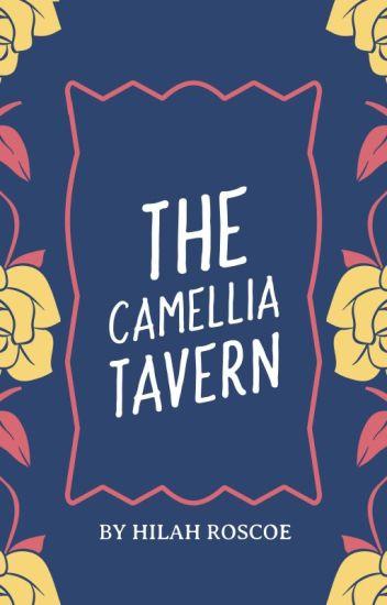 THE CAMELLIA TAVERN