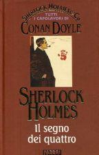 SHERLOCK HOLMES - Il Segno Dei Quattro di Arthur Conan Doyle by MihaiJianu