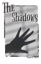 The Shadows by rhiastories