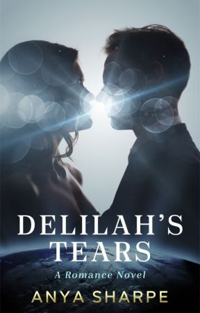 Delilah's Tears by anyasharpeauthor