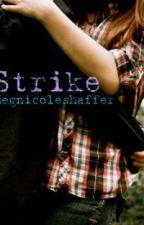 Strike by megnicoleshaffer