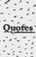 Quotes by Jaimebluebird612