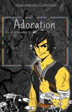 Adoration: [Cole X Reader 3] by xoxoconstellations