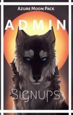 Admin Signups [CLOSED] by Azure_Moon_Pack