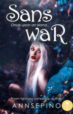 Sans War by AnnSepino